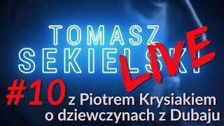 """SEKIELSKI SUNDAY NIGHT LIVE: z Piotrem Krysiakiem o """"Dziewczynach z Dubaju"""""""