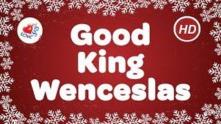 Good King Wenceslas Christmas Carols & Songs with Lyrics | Children Love to Sing