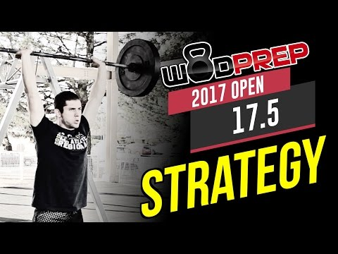 CrossFit Open 17.5 Workout Tips and Strategy (WODprep Official)