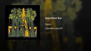 Gazzillion Ear (feat. J Dilla)