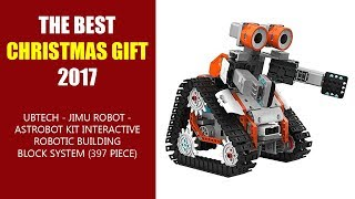 THE BEST CHRISTMAS GIFT 2017 - UBTECH - Jimu Robot - Astrobot Kit Interactive Robotic