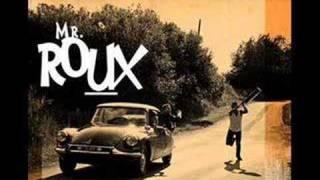Ma mère la pute - Monsieur Roux