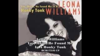 Leona Williams   Yes, Ma'm, He Found Me In A Honky Tonk BCD 17246