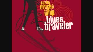 Blues Traveler- Big City Girls