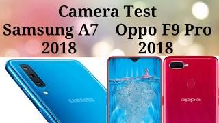 Oppo F9 Pro Vs Galaxy A7 2018 Camera Test Free Video Search Site