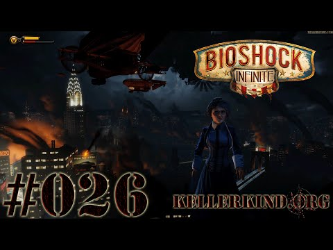 Bioshock Infinite [HD|60FPS] #026 - Die Welt in Flammen ★ Let's Play Bioshock Infinite