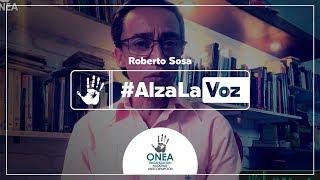 Roberto Sosa se suma a Alza La Voz