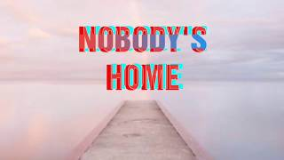 NOBODY'S HOME   GNASH