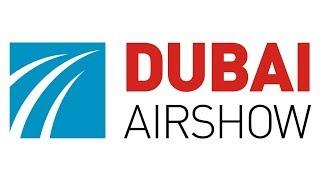 Dubai Airshow 2017. Добро пожаловать в Дубай