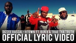 Dizzee Rascal - H Town ft. Bun B & Trae Tha Truth (Lyric Video)