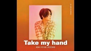 キム・ヒョンジュン -「Take my hand」