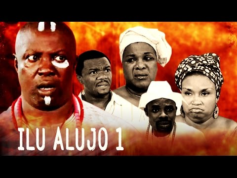 Ilu Alujo [Part 1] -  Latest 2015 Nigerian Nollywood Drama Movie (Yoruba Full HD)