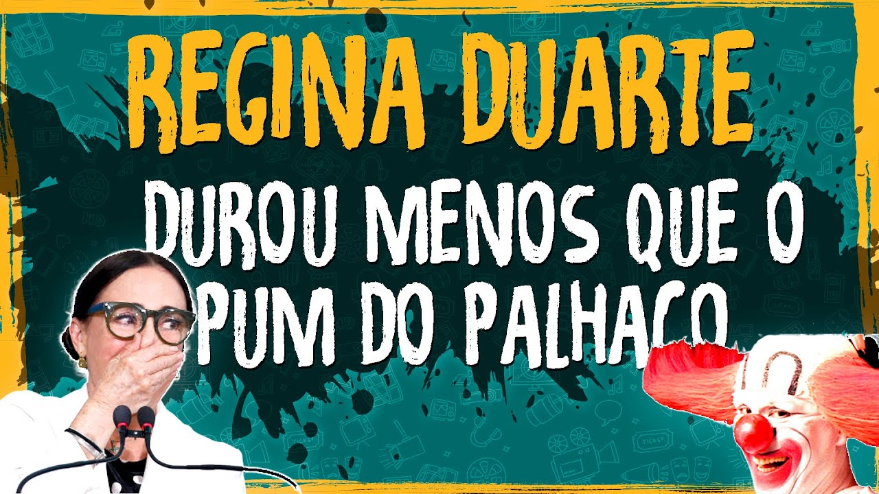 Regina Duarte Durou Menos Que o Pum do Palhaço