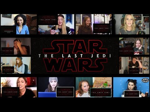 Ladies Edition: Star Wars: The Last Jedi - Official Trailer #2 (Reaction Mashup)
