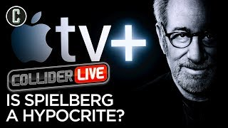 Some People Think Steven Spielberg is a Hypocrite - Do You? - Collider Live #100