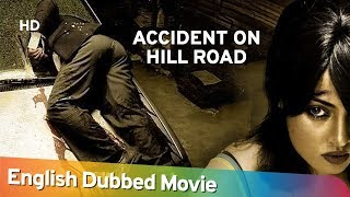 Accident On Hill Road [2009]|Full Movie English Dubbed | Farooq Sheikh | Abhimanyu | Celina Jaitly