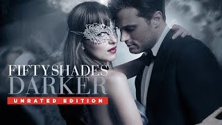 Fifty Shades Darker Unrated - Trailer - Own It Now on Blu-ray, DVD & Digital HD