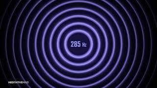 285 Hz Solfeggio Soundscapes   DEVELOP STRONG POSITIVE AURA