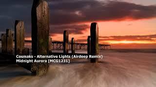 Cosmaks & Armedio - Alternative Lights (Airdeep Remix)[MCG1231]