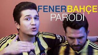 Yetiş Ya Aziz - Fenerbahçe (PARODİ)