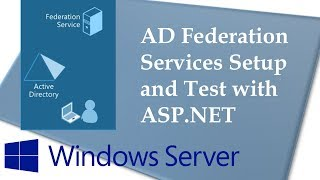 Configure AD Federation Services and test with ASP.NET