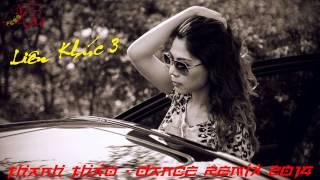 Thanh Thảo - Dance Remix 2014