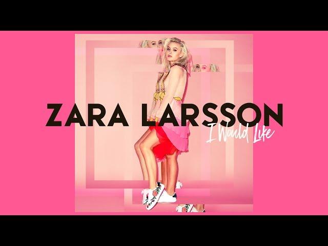 Zara-larsson-i-would