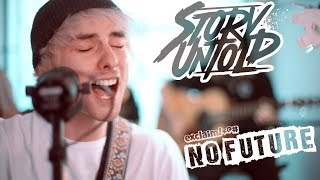"""Story Untold - """"Drown In My Mind"""" (Acoustic)   No Future"""