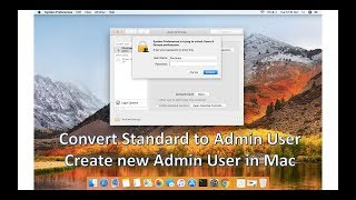 Setup new user, standard to admin account in Mac