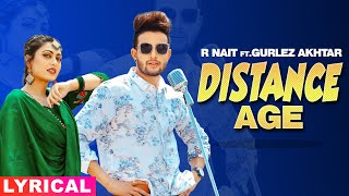 Distance Age (Lyrical) | R Nait Ft Gurlej Akhtar | Latest Punjabi Song 2020 | Speed Records