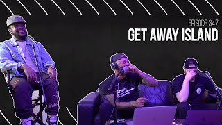 The Joe Budden Podcast - Get Away Island
