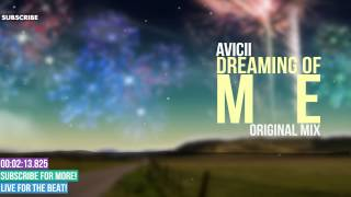 Avicii Ft. Audra Mae - Dreaming Of Me [Original Mix][Stories Album 2015]