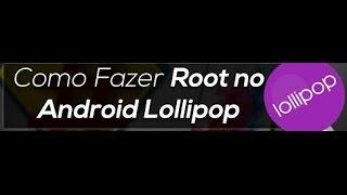 COMO FAZER ROOT NO ANDROID 5.0.2
