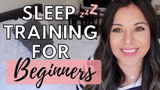 FERBER METHOD SLEEP TRAINING FOR BEGINNERS | 2020
