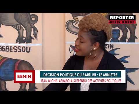 REPORTER BENIN MONDE : SUSPENSION JUSQU'A NOUVEL ORDRE DU BLOC REPUBLICAIN  DE JEAN MICHEL ABIMBOLA REPORTER BENIN MONDE : SUSPENSION JUSQU'A NOUVEL ORDRE DU BLOC REPUBLICAIN  DE JEAN MICHEL ABIMBOLA