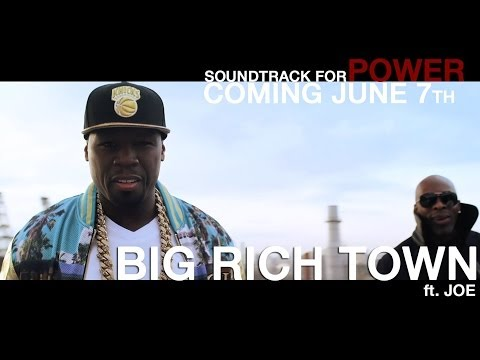 Big Rich Town (Song) by 50 Cent and Joe