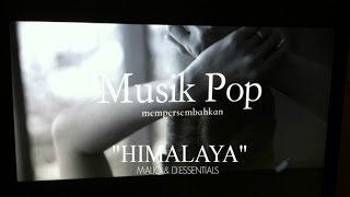 Gambar cover MALIQ & D'Essentials - Himalaya (Official Music Video)