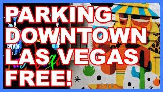 Where to Park for FREE Downtown Las Vegas