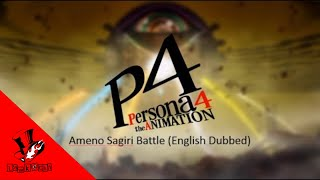 Persona 4 The Animation Ameno Sagiri Battle (English Dubbed)