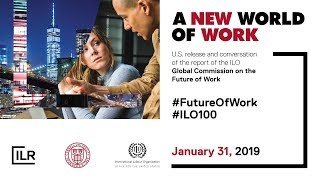 ILO:  A New World Of Work
