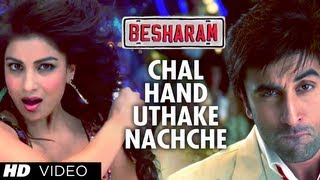 Chal Hand Uthake Nachche - Song Video - Besharam