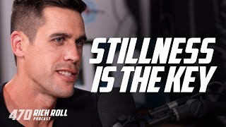 Why Stillness is Essential: Ryan Holiday | Rich Roll Podcast