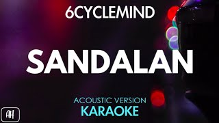 6cyclemind - Sandalan (Karaoke/Acoustic Version)