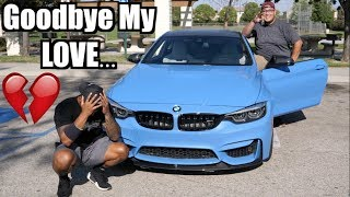 Time to let my BMW M4 go..