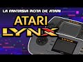 Consolas Olvidadas Atari Lynx