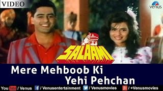 Mere Mehboob Ki Yehi Pehchan (Salaami) - YouTube