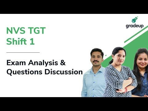 NVS TGT Exam Analysis 2019 (18th Sep, Shift 1): Questions asked, Difficult Level and Answer key