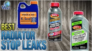 8 Best Radiator Stop Leaks 2018