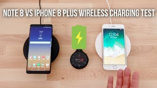 Apple iPhone 8 Plus vs Samsung Galaxy Note8 Wireless Charging Test!