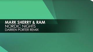 Mark Sherry & RAM - Nordic Nights (Darren Porter Remix)
